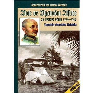 Boje ve východní Africe za světové války 1914 - 1918 (978-80-902-7456-3)