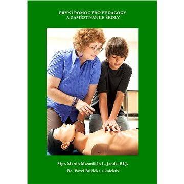 První pomoc pro pedagogy a zaměstanace školy (999-00-015-1813-4)