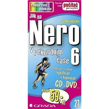Jak na Nero 6 (80-247-1084-6)