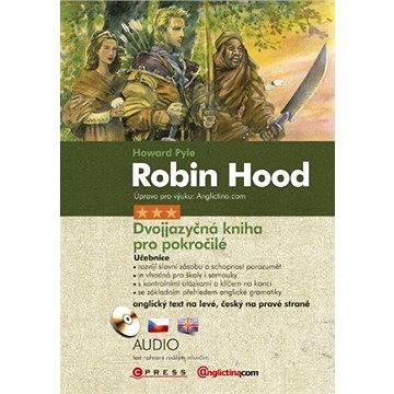 Robin Hood - Dvojjazyčná kniha pro pokročilé (978-80-266-0416-7)