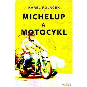 Michelup a motocykl (978-80-751-9049-9)