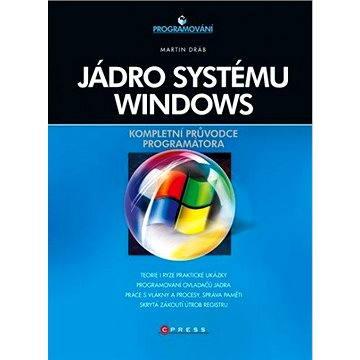 Jádro systému Windows (978-80-251-2731-5)