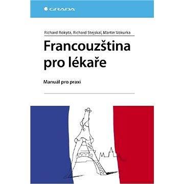 Francouzština pro lékaře (978-80-247-2257-3)