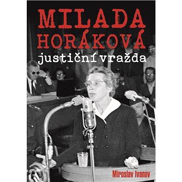 Milada Horáková: justiční vražda (978-80-750-5983-3)