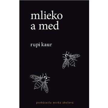 Mlieko a med (SK) (978-80-566-0476-2)