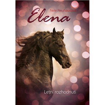 Elena: Letní rozhodnutí (978-80-264-2064-4)