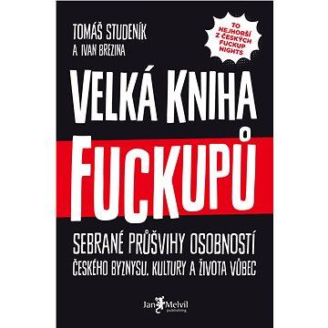 Velká kniha fuckupů (978-80-755-5060-6)