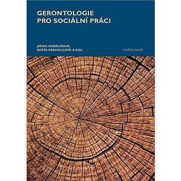 Gerontologie pro sociální práci (9788024643953)