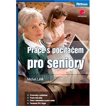 Práce s počítačem pro seniory (978-80-247-4136-9)