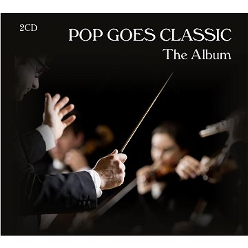 Various: Pop Goes Classic - The Album - CD (4260494433579)