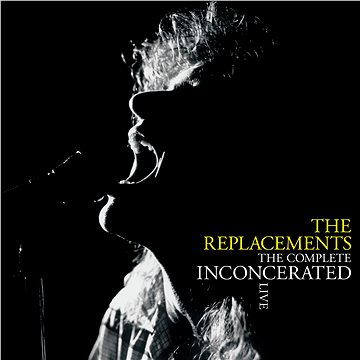 Replacements: The Complete Inconcerated Live (3x LP) - LP (0349784826)