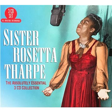 THARPE, SISTER ROSETTA: ABSOLUTELY ESSENTIAL 3 CD COLLECTION (0805520131223)