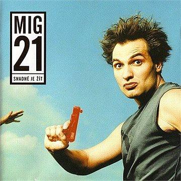Mig 21: Snadné je žít - LP (0872358)
