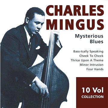 Mingus Charles: Mysterious Blues (10x CD) - CD (231046)