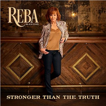 McEntire Reba: Stronger Than The Truth (2019) - CD (3003984)