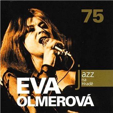 Olmerová Eva: Jazz na Hradě - Eva Olmerová 75 - CD (310759-2)