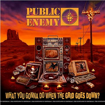 Public Enemy: What You Gonna Do When the Grid Goes Down? - CD (3515051)