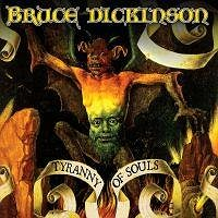 Dickinson Bruce: Tyranny Of Souls (2x LP) - LP (4050538288612)