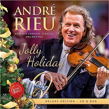 Rieu André: Jolly Holiday (Deluxe) (2 disky) - CD+DVD (5488182)