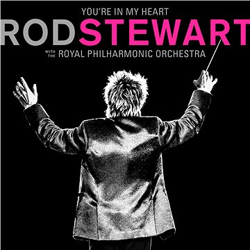 Stewart Rod: You're In My Heart: Rod Stewart With The Royal Philharmonic Orchestra (2x LP Pink Vinyl (8122790808)