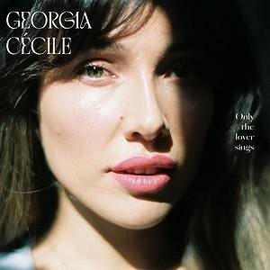 Georgia Cecile: Only The Lover Sings - CD (9029651750)
