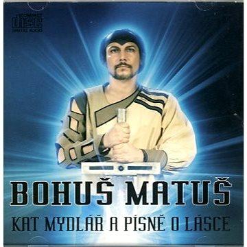 Kat Mydlář a písně o lásce - CD