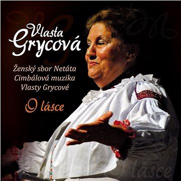 CM Vlasty Grycové & Netáta: O lásce - CD (MAM544-2)