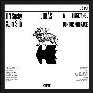 Suchý Jiří, Šlitr Jiří: Jonáš a tingltangl / Jonáš a doktor Matrace - LP (SU6371-1)