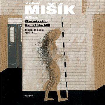 Mišík Vladimír: Životní režim / Bigbít 1976-2010 - CD (SU6519-2)