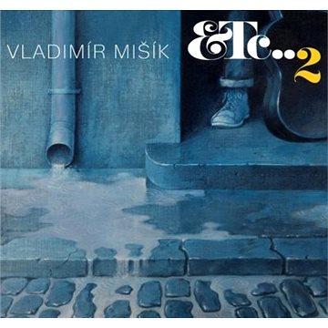 Mišík Vladimír: ETC...2 - CD (SU6599-2)