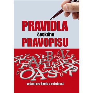 Pravidla českého pravopisu: Vydání pro školu a veřejnost (978-80-7451-169-1)