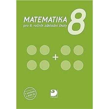 Matematika 8: pro 8.ročník základní školy (978-80-7373-142-7)