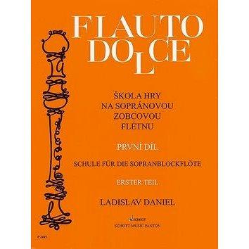 Flauto dolce Škola hry na sopránovou zobcovou flétnu (9790205004804)