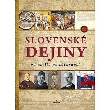 Slovenské dejiny od úsvitu po súčasnosť (978-80-8046-730-2)