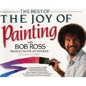 Best of the Joy of Painting with Bob Ross: 'America''s Favouite Art Instructor' (0688143547)