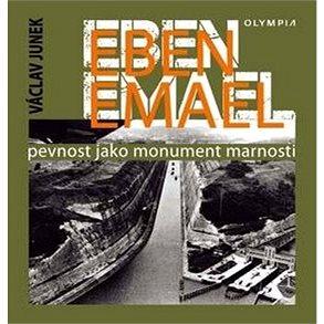 Eben Emael (978-80-7376-497-5)