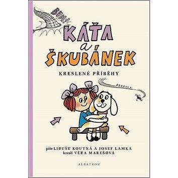 Káťa a Škubánek Kreslené příběhy (978-80-00-04978-6)