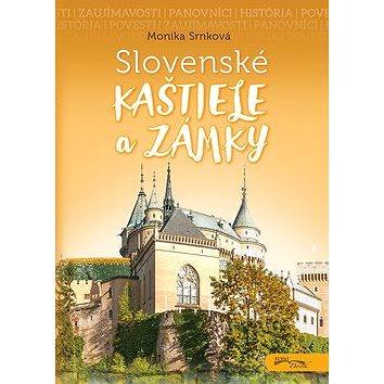 Slovenské kaštiele a zámky (978-80-89637-95-9)