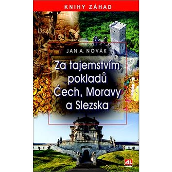 Za tajemstvím pokladů Čech, Moravy a Slezska (978-80-7543-555-2)