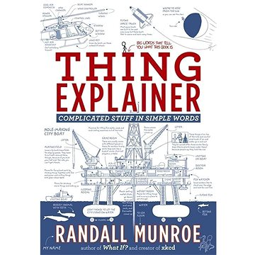 Thing Explainer: Complicated Stuff in Simple Words (1473637317)