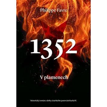 1352 V plamenech (978-80-257-2335-7)