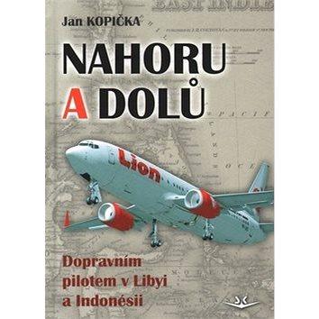 Kniha Nahoru a dolů: Dopravním pilotem v Libyi a Indonésii (978-80-7573-029-9)