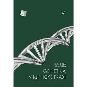 Genetika v klinické praxi V. (978-80-7492-331-9)