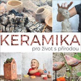 Keramika pro život s přírodou (978-80-271-0463-5)