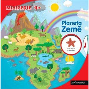 Minipedie 4+ Planeta Země (978-80-256-2323-7)