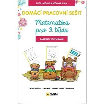 Domácí pracovní sešit Matematika pro 3. třídu (978-80-7371-900-5)