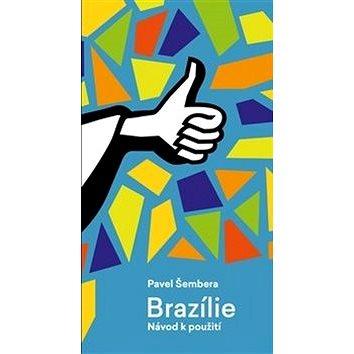 Brazílie: Návod k použití (978-80-86652-58-0)