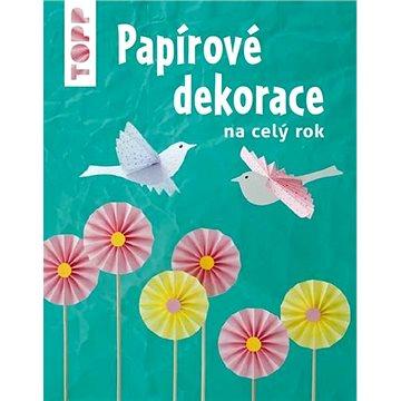 TOPP Papírové dekorace: na celý rok (978-80-88213-49-9)