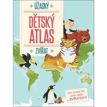 Úžasný dětský atlas zvířat (9789463607070)