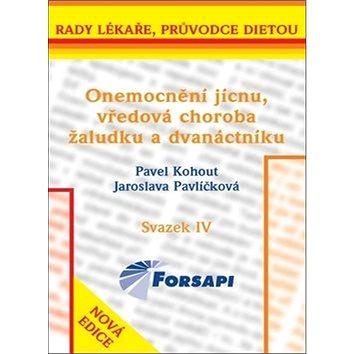 Onemocnění jícnu, vředová choroba žaludku a dvanáctníku: Svazek IV (978-80-903820-7-7)